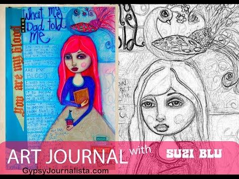 Mixed Media Art Journal with Suzi Blu / What My Dad Taught Me - Part 2 - YouTube