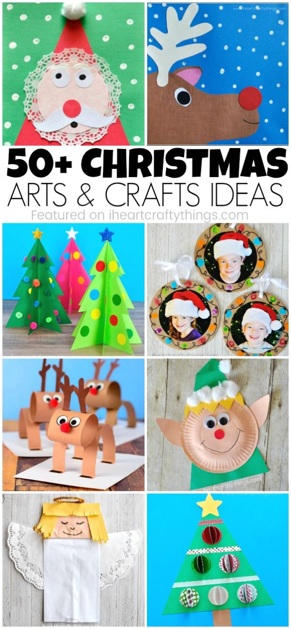50 Christmas Arts And Crafts Ideas Christmas Arts And Crafts Christmas Art Projects Christmas Crafts For Kids