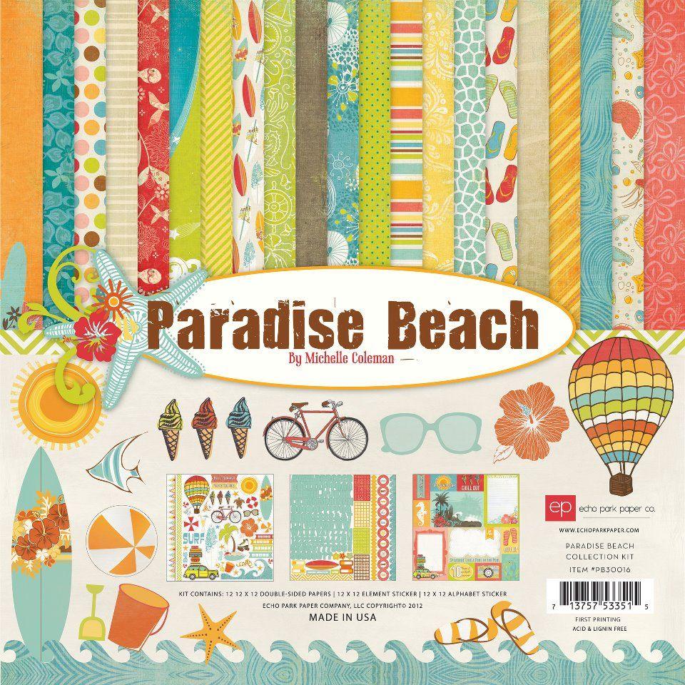 "Echo Park Paper ""Paradise Beach"" collection"