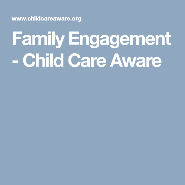 Providers Child Care Aware Family Engagement Childcare