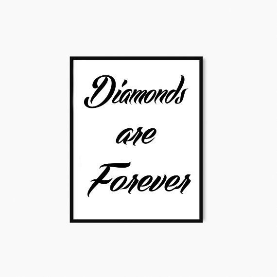 Printable Art Diamonds Are Forever Inspirational Quote Print Printable Quotes Typography Digital Download Belles Citations Citation Forever
