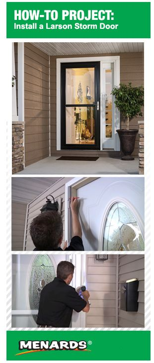 How To Install A Larson Storm Door At Menards Larson Storm Doors Storm Door Storm Door Installation