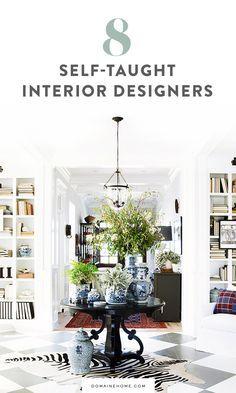 8 Top Interior Designers Who Were Self Taught Top Interior