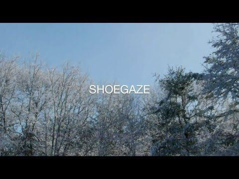 SHALLOW REWARDS // 22 SHOEGAZE (1/3) (+playlist)