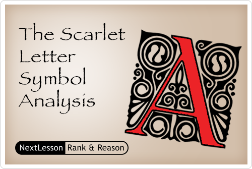 an analysis of the symbol in the scarlet letter The scarlet letter is only one of the symbols representing hester's shame and  a  possible interpretation of why the puritans made up things about the forest.