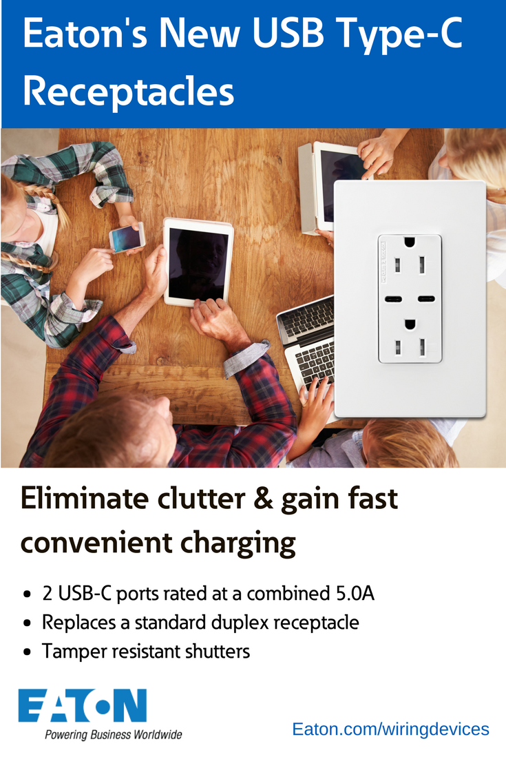Eatons Usb C Duplex Receptacles Offer Fast Convenient And Cooper Wiring Devices 15 Amp Decorator Charging Electrical Outlet Efficient Of Type Including Smart Phones Tablets More In Residential