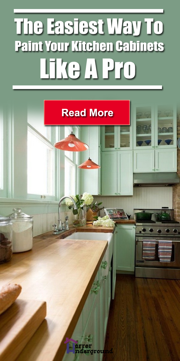 The Easiest Way To Paint Your Kitchen Cabinets Like A Pro Horror Underground Kitchen Cabinets Paint Kitchen Cabinets Like A Pro Kitchen