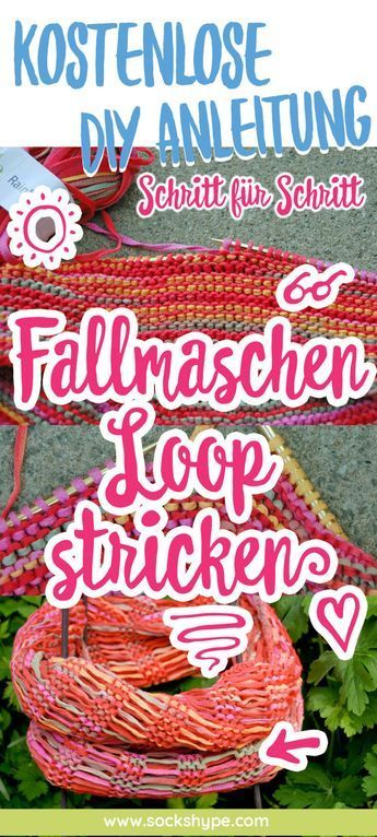 Photo of ▷ Anleitung: Sommerlichen Fallmaschenloop stricken | sockshype.com