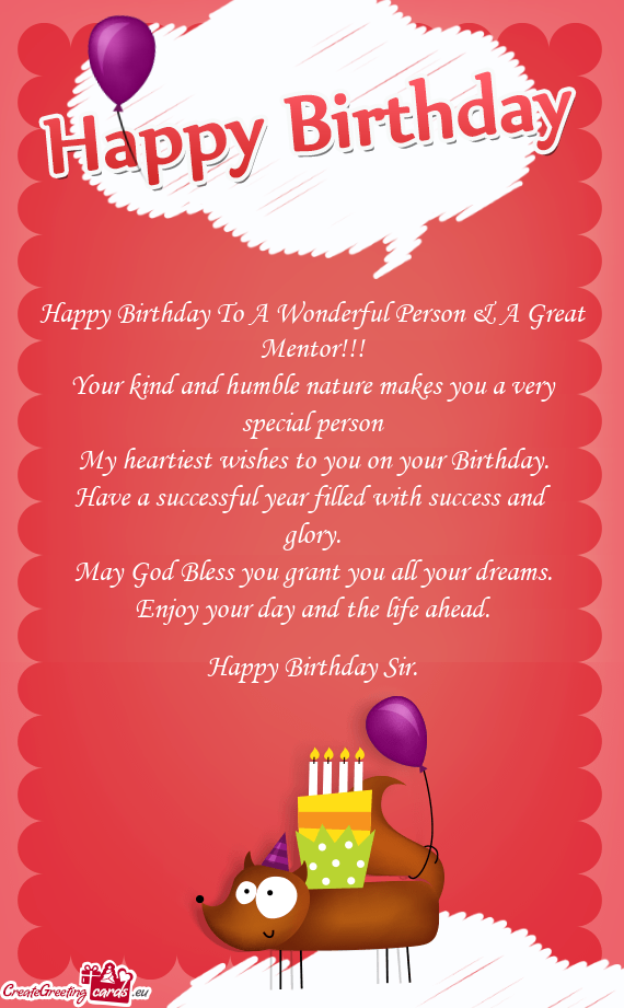 Happy Birthday Card For Mentor Happy Birthday To A Wonderful Person A Great Mentor Your Kind An Happy Birthday Cards Happy Birthday Frame Happy Birthday Wishes
