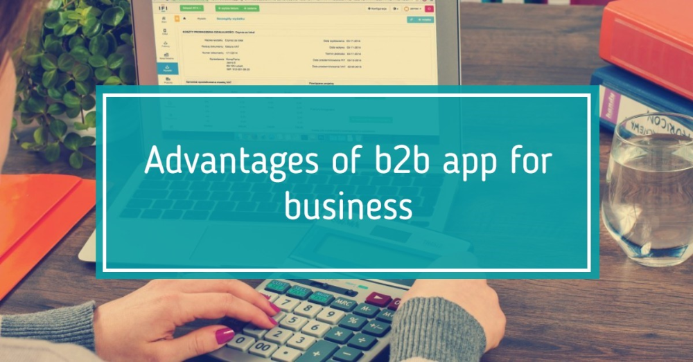 Advantages Of B2b App For Business Teknologya Customer Loyalty Program Customer Interaction Customer Relationship Management