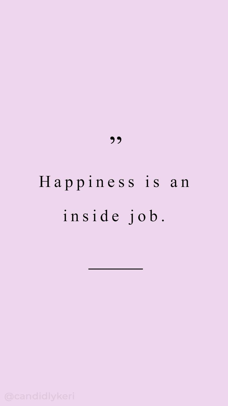 Happiness Is An Inside Job Quotation Typography Inspirational Motivational  Quote Background Wallpaper You Can Download For