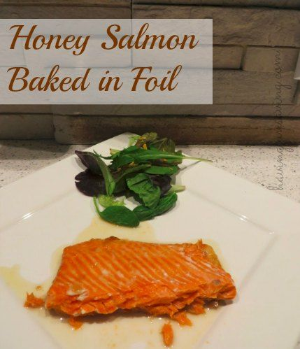 Honey salmon baked in foil recipe salmon honey and recipes dinners forumfinder Choice Image