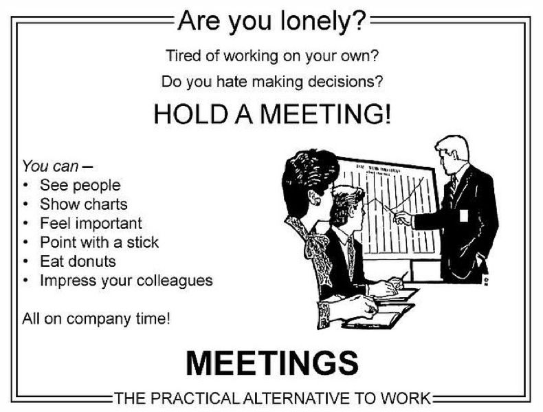 Hold A Meeting The Practical Alternative To Work   Fun