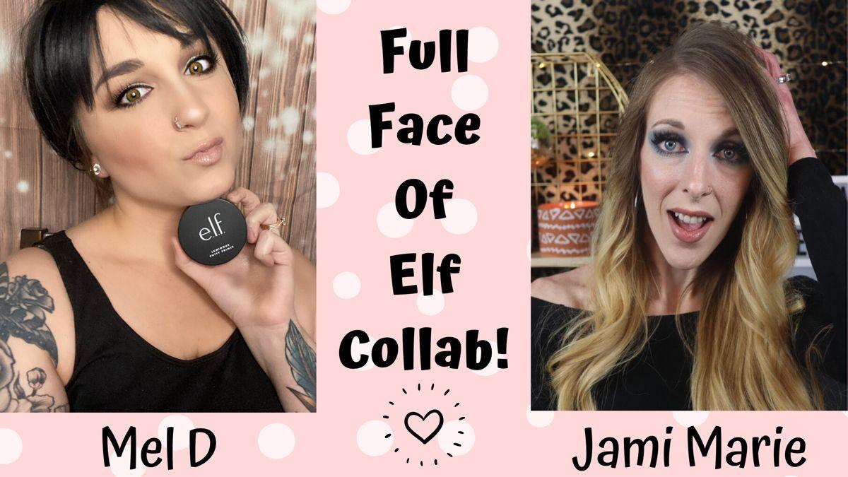 Full Face Of Elf Cosmetics Collab! Full Of Elf Makeup