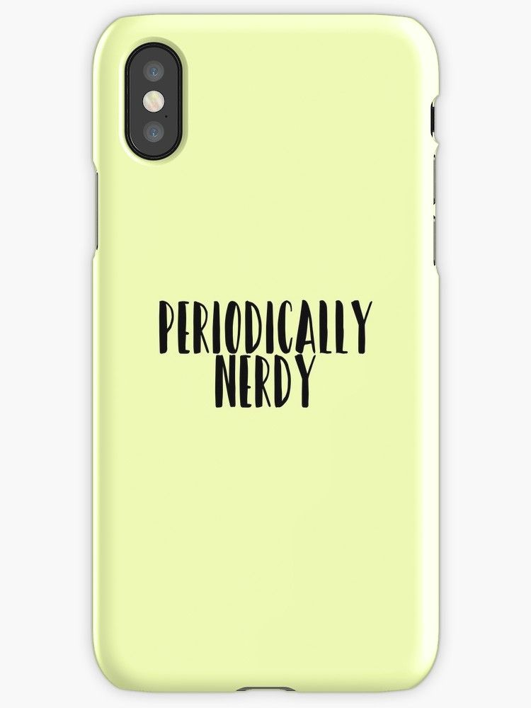Periodically Nerdy Phone Case by TeddyTed  #school #subject