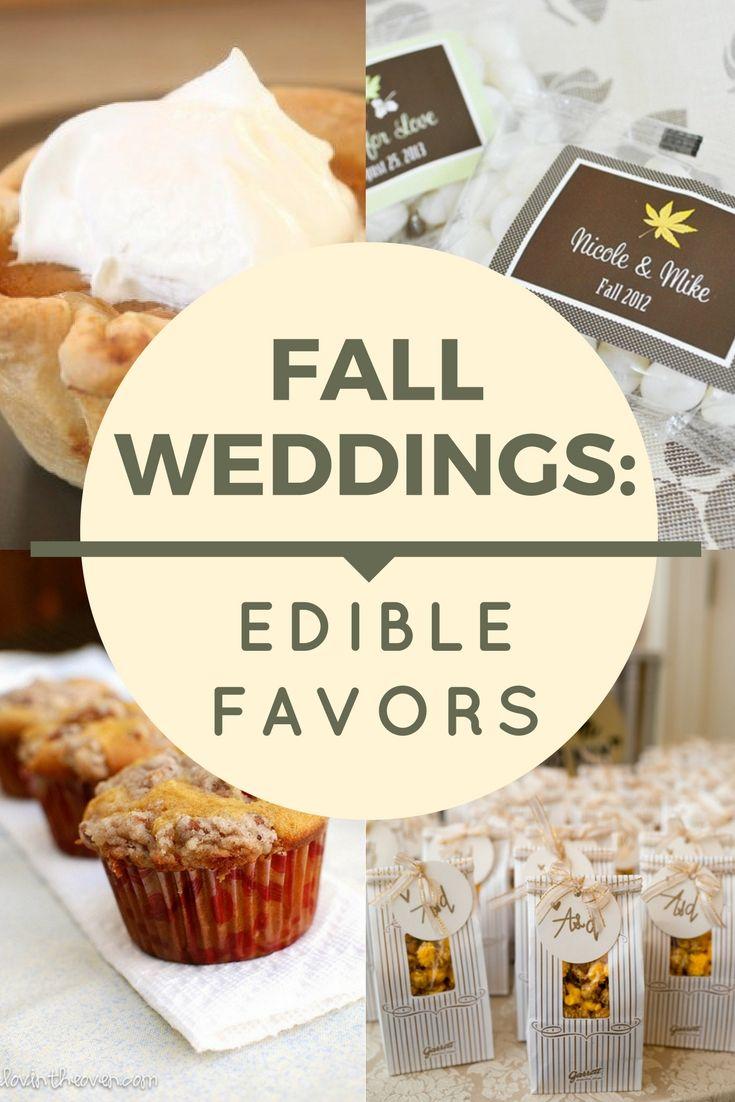 Fall Weddings: Edible Favors | Favors, Edible favors and Weddings