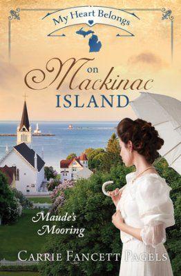 My heart belongs on mackinac island maudes mooring pinterest my heart belongs on mackinac island maudes mooring by carrie fancett pagels fandeluxe Choice Image