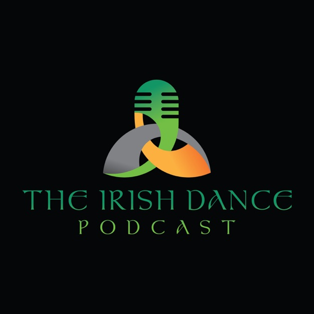 ‎The Irish Dance Podcast on Apple Podcasts Irish dance
