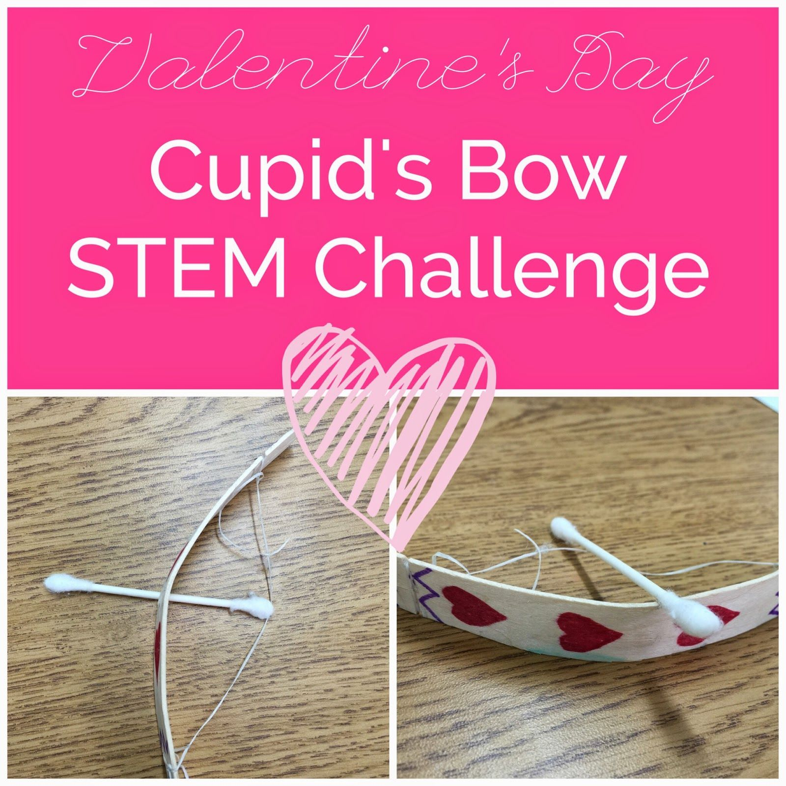 Valentine S Day Stem Challenge Cupid S Bow Challenge Science Math Graphing
