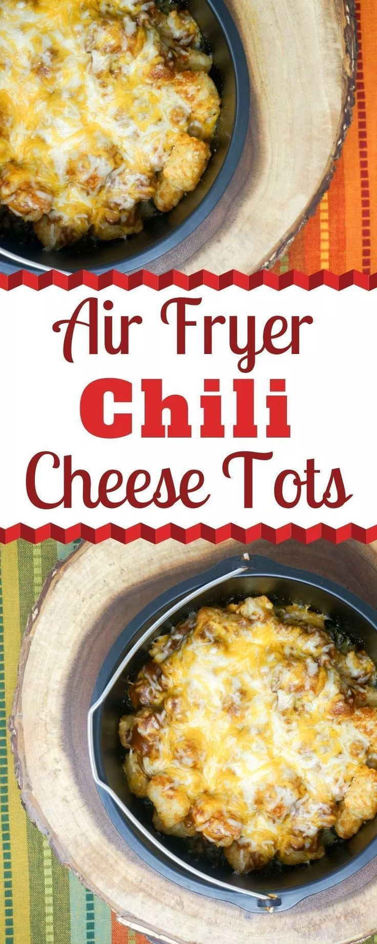 Air Fryer Chili Cheese Tots Recipe Air fryer recipes
