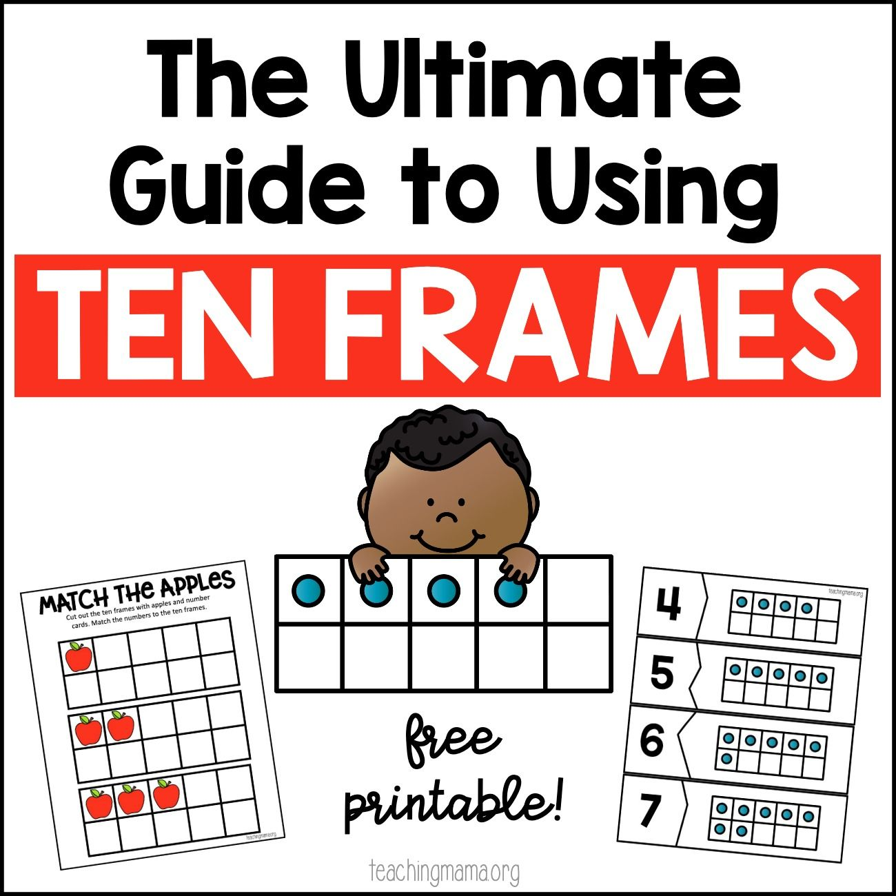 The Ultimate Guide To Using Ten Frames Kindergarten Math Ten Frames Ten Frame Activities Kindergarten Addition Worksheets [ 1300 x 1300 Pixel ]