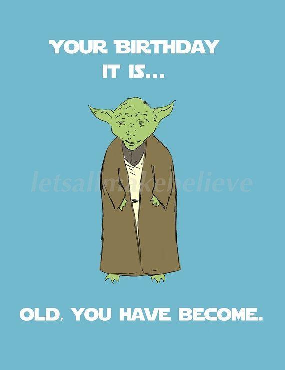 Items Similar To Printable Cards Yoda Birthday On Etsy Happy Birthday Quotes Funny Funny Happy Birthday Meme Funny Birthday Meme