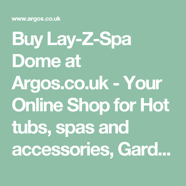 Buy Lay-Z-Spa Dome at Argos.co.uk - Your Online Shop for Hot tubs ...