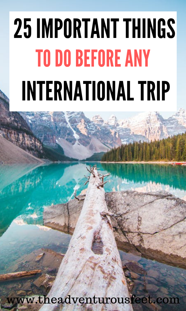 25 Things to do before traveling abroad: International travel checklist