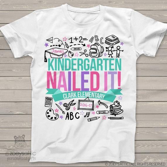 932cd9bc Kindergarten graduation t-shirt end of school year - graduation girl kindergarten  nailed it personal