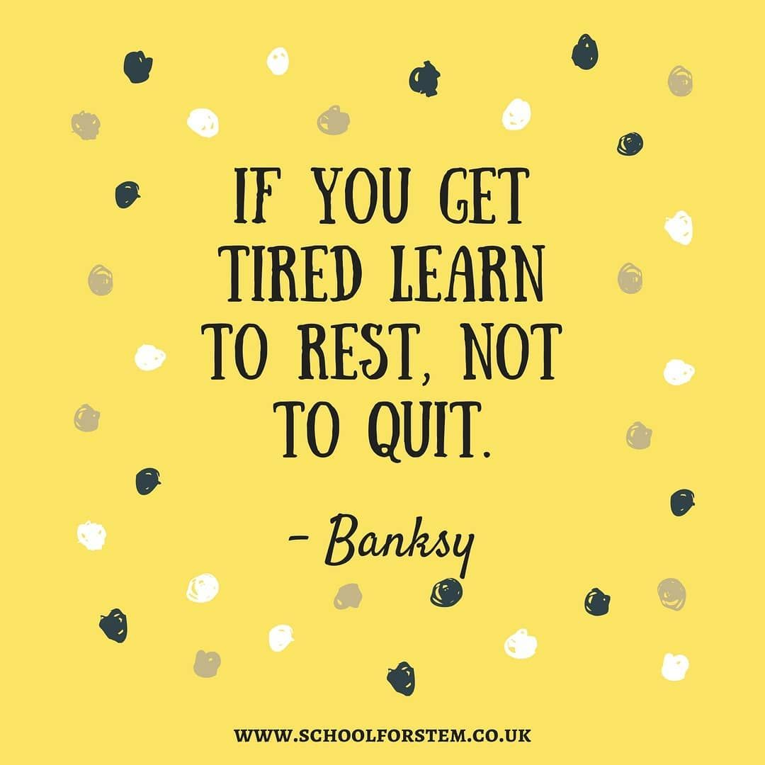 Phd Motivation If You Get Tired Learn To Rest Not To Quit