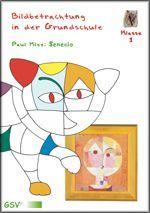 Bildbetrachtung In Der Grundschule Paul Klee Senecio Mit Din A2
