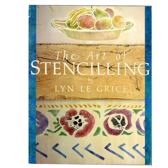 The Art of Stencilling by Lyn Le Grice. $8.00, via Etsy.
