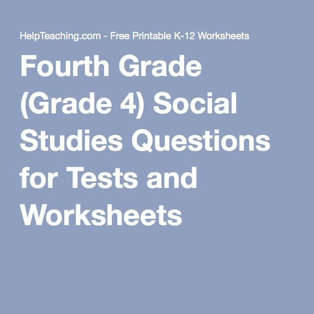 Fourth Grade Grade 4 Social Studies Questions For Tests And