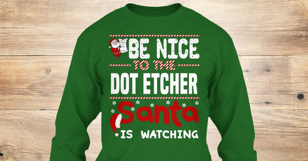 If You Proud Your Job, This Shirt Makes A Great Gift For You And Your Family.  Ugly Sweater  Dot Etcher, Xmas  Dot Etcher Shirts,  Dot Etcher Xmas T Shirts,  Dot Etcher Job Shirts,  Dot Etcher Tees,  Dot Etcher Hoodies,  Dot Etcher Ugly Sweaters,  Dot Etcher Long Sleeve,  Dot Etcher Funny Shirts,  Dot Etcher Mama,  Dot Etcher Boyfriend,  Dot Etcher Girl,  Dot Etcher Guy,  Dot Etcher Lovers,  Dot Etcher Papa,  Dot Etcher Dad,  Dot Etcher Daddy,  Dot Etcher Grandma,  Dot Etcher Grandpa,  Dot…