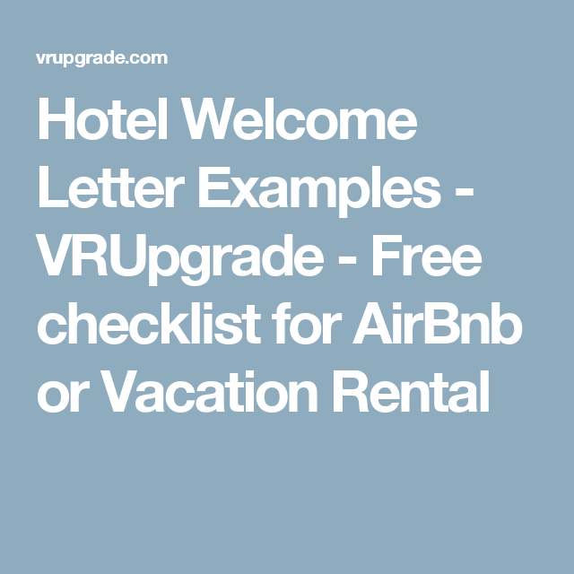 Hotel Welcome Letter Examples  Vrupgrade  Free Checklist For
