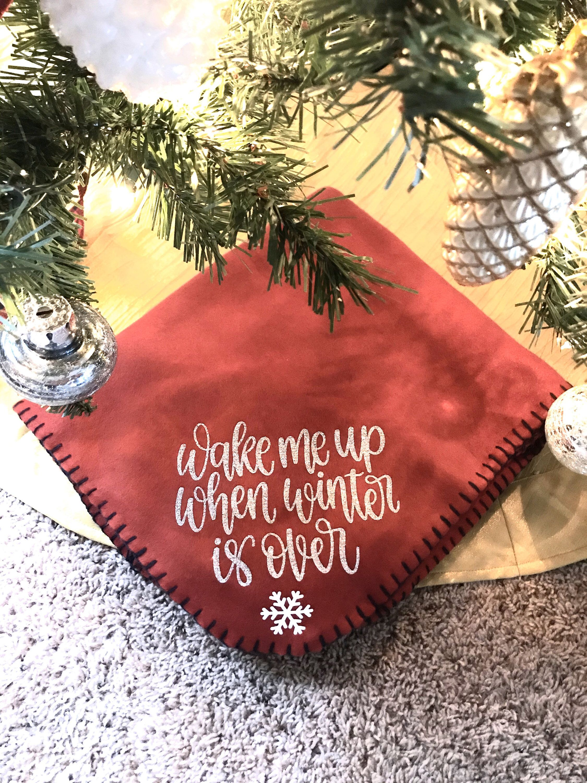 Winter Fleece Blanket Wake Me Up When Winter Is Over Warm Etsy In 2020 Christmas Blankets Fleece Blanket Cricut Crafts