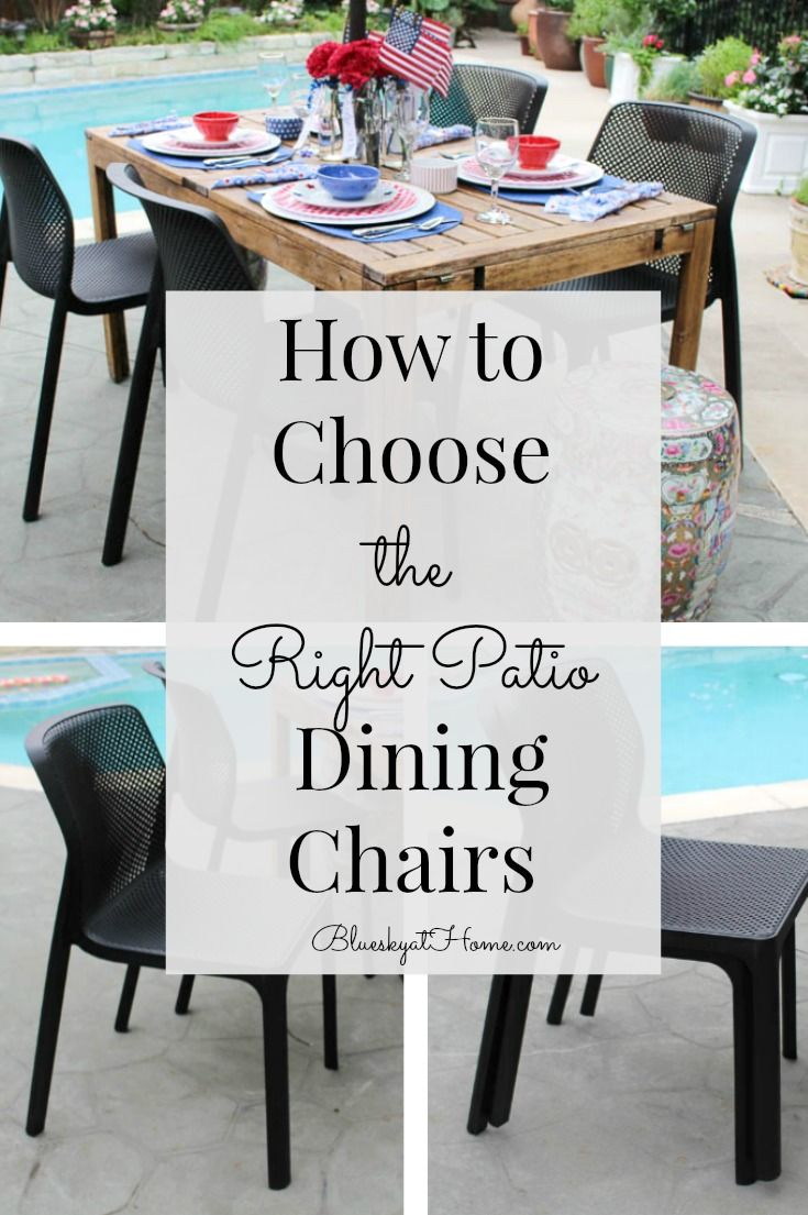 Choosing Patio Dining Chairs Sponsored By Wayfair Outdoor Spaces
