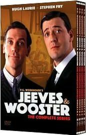 Jeeves & Wooster   Another excellent British comedy series