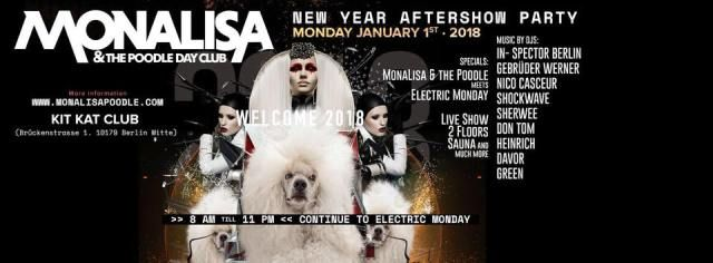 MonaLisa&thePoodle New Year AFTERSHOW Party / Berlin Gay Events - Berghain-Panorama Bar | Connection | Kitkat Club | SchwuZ | SO36