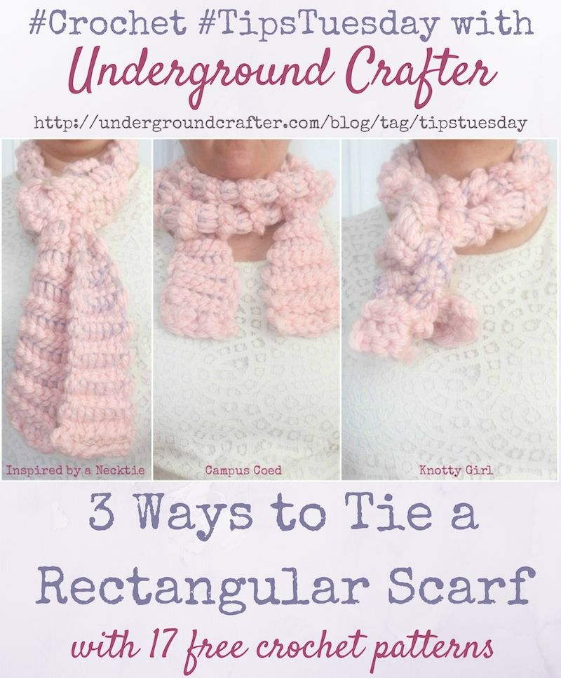 3 Ways to Tie a Rectangular Scarf + 17 Free Crochet Patterns | Pinterest