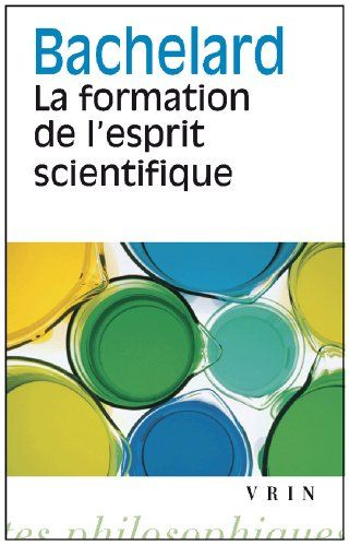 Amazon.fr - La formation de l'esprit scientifique - Gaston Bachelard - Livres