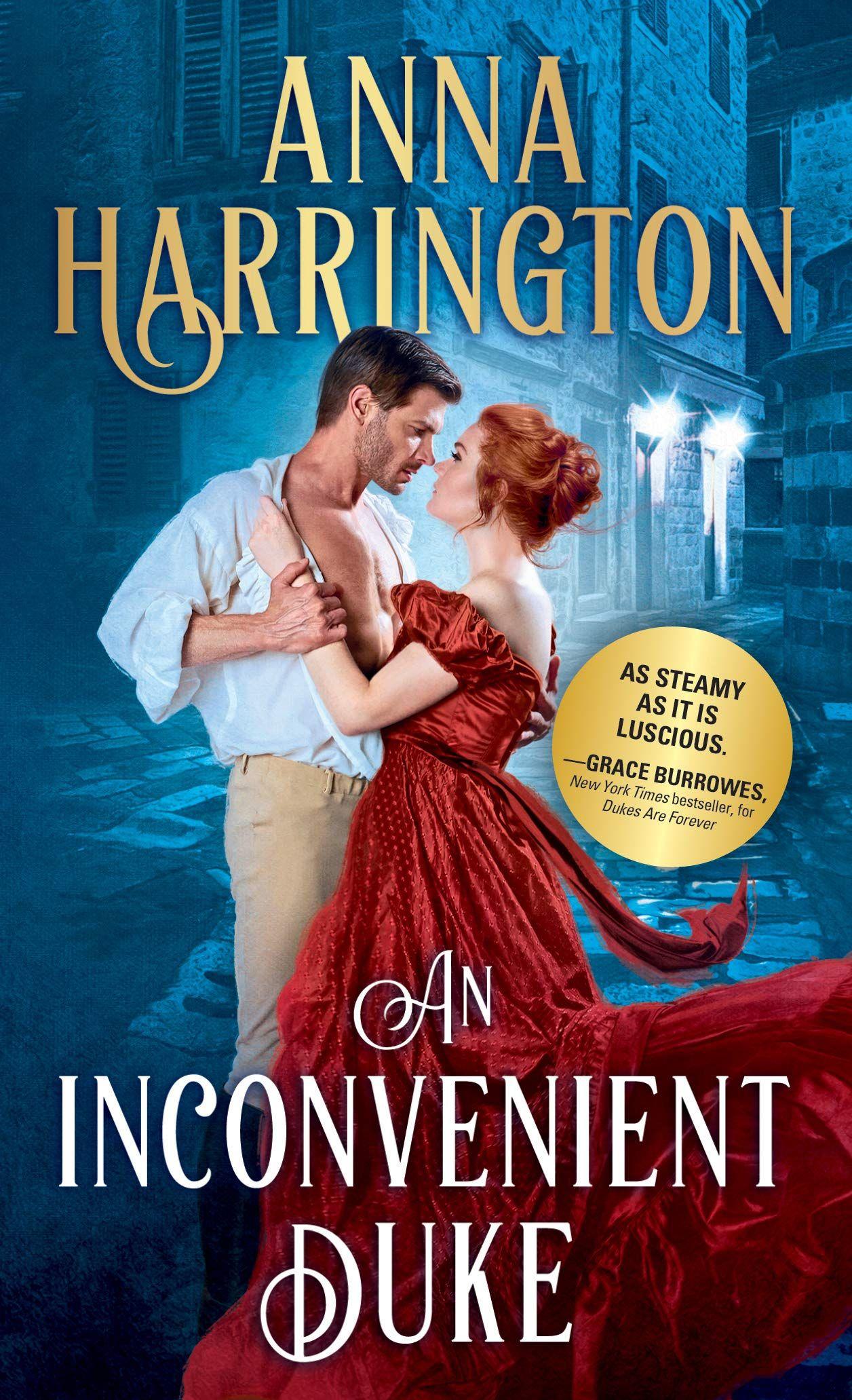 Anna Harrington An Inconvenient Duke Awordfromjojo Historicalromance Annaharrington Historical Romance Duke Steamy