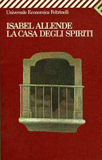 Block Notes di CiBiEffe: Isabelle Allende - La casa degli spiriti