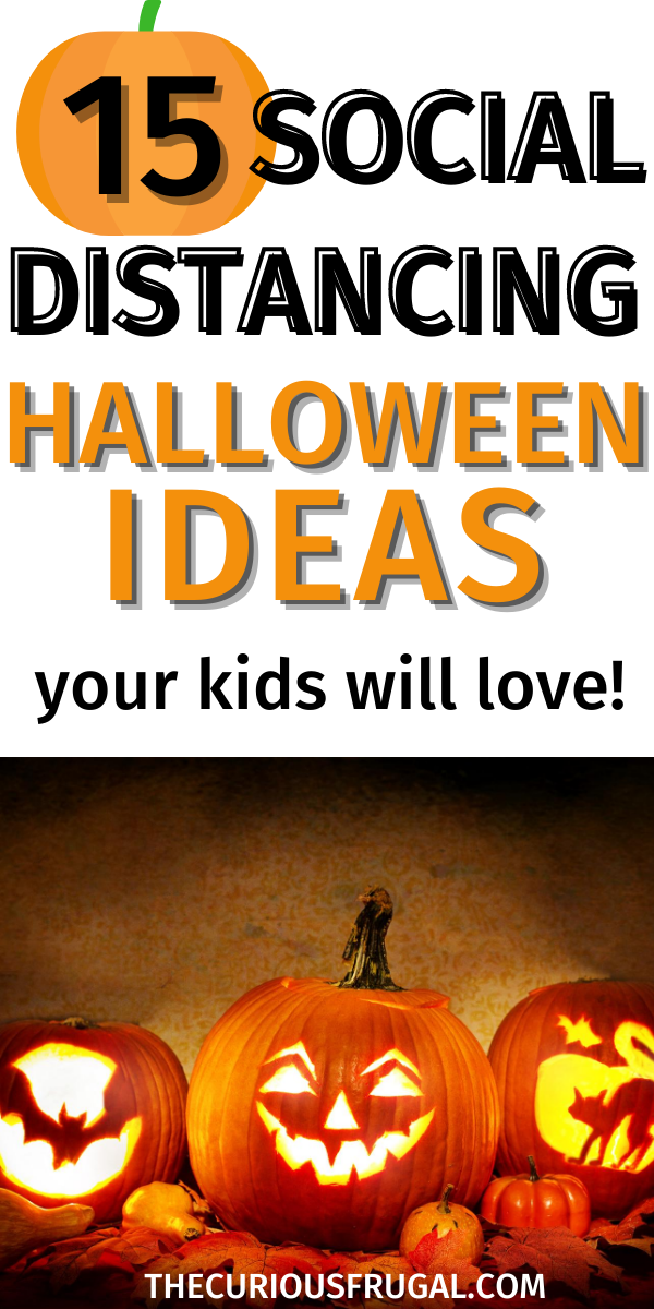 Halloween Isn't Dead How to Have a Social Distancing