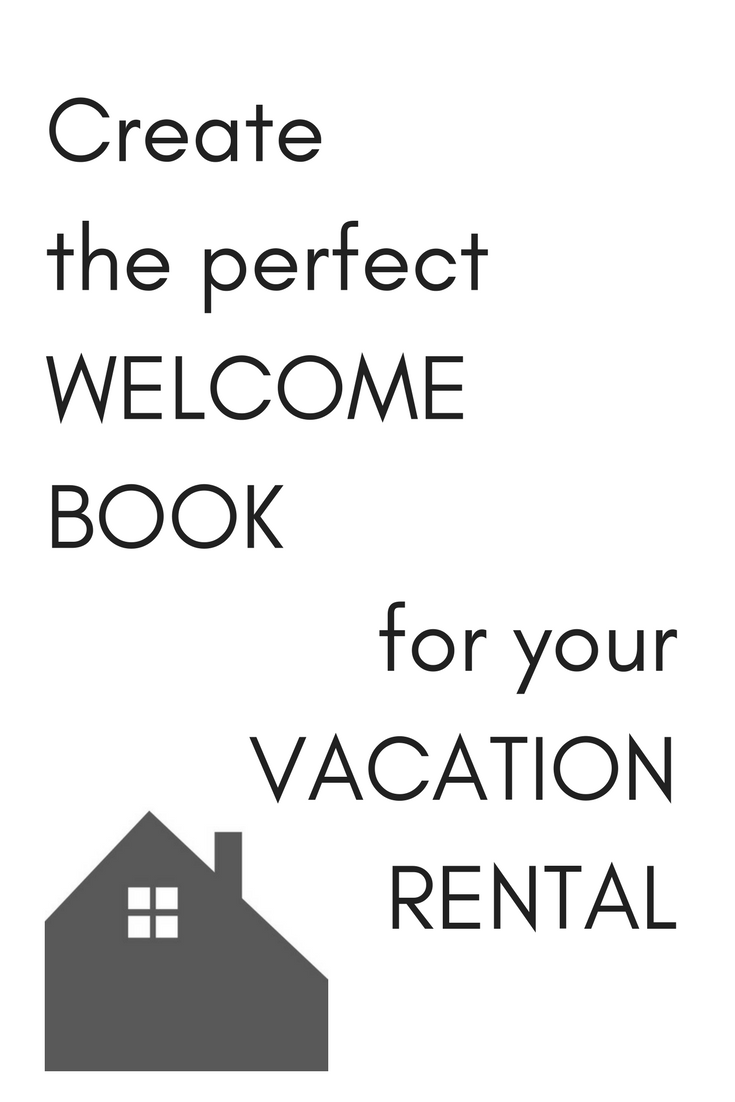 how to make a welcome book for your vacation home rental airbnb