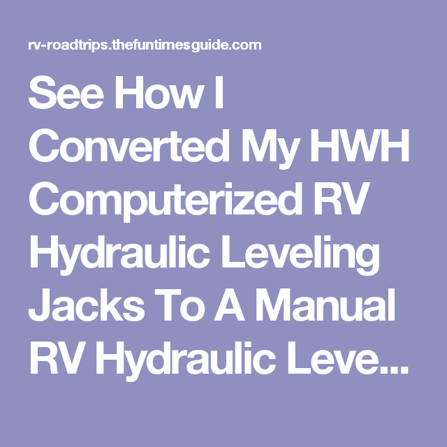 See How I Converted My Hwh Computerized Rv Hydraulic