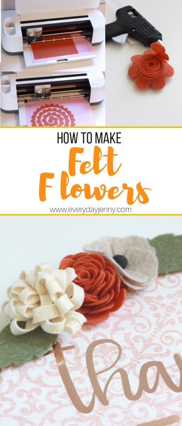 HOW TO MAKE FELT FLOWERS WITH YOUR CRICUT MAKER