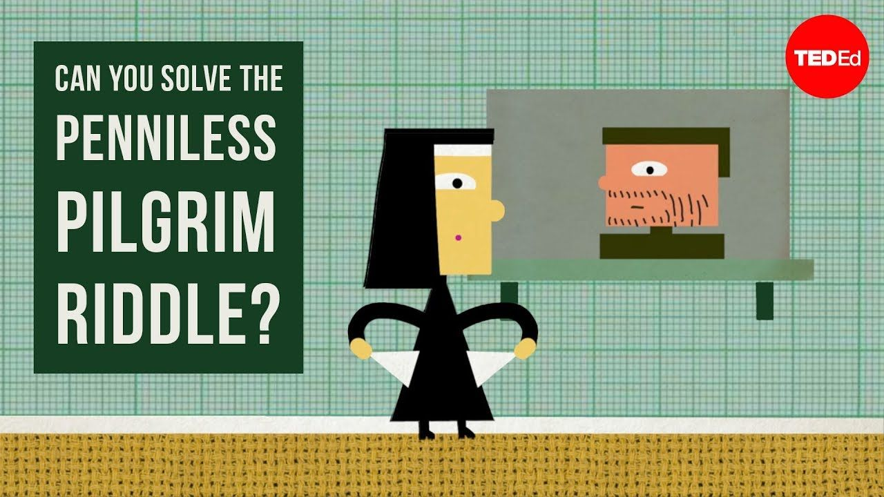 Can you solve the penniless pilgrim riddle? Daniel
