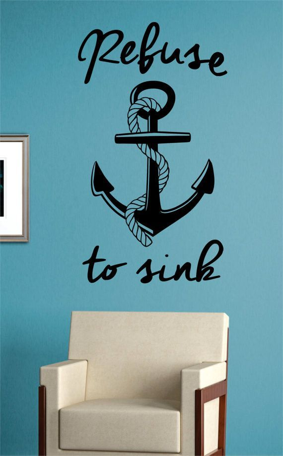 Photo of Refuse To Sink Anchor With Rope Quote Version 2 Nautical Ocean Beach Decal Sticker Wall Vinyl Art Decor