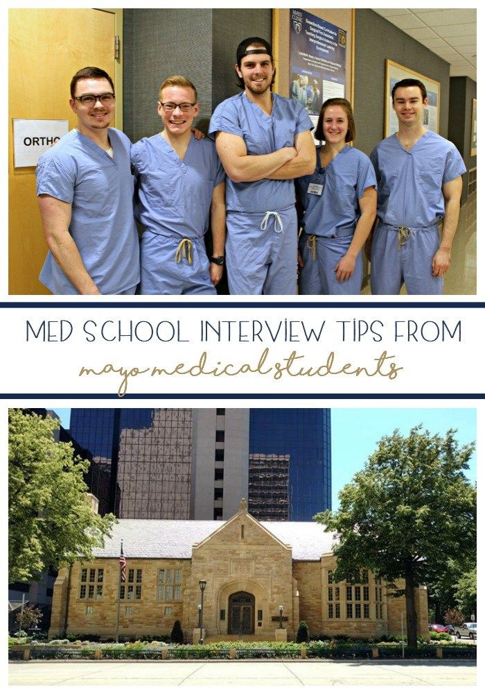 MED SCHOOL INTERVIEW TIPS FROM MAYO MEDICAL STUDENTS